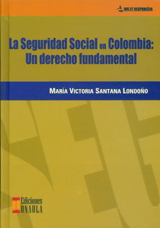 La seguridad social en Colombia: ¿un derecho fundamental?