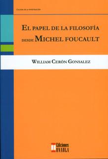 El papel de la filosofía desde Michel Foucault