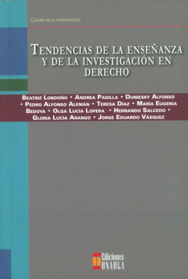 Tendencias de la enseñanza y de la investigación en derecho