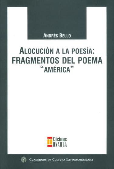 Alocución a la poesía: fragmentos del poema