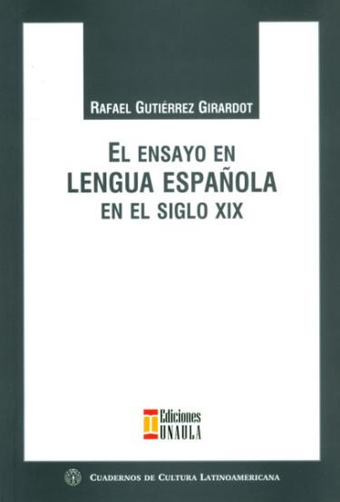 El ensayo en lengua española en el siglo XIX