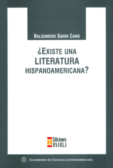 ¿Existe una literatura hispanoamericana?