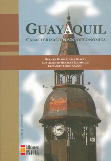 Guayaquil. Caracterización socioeconómica