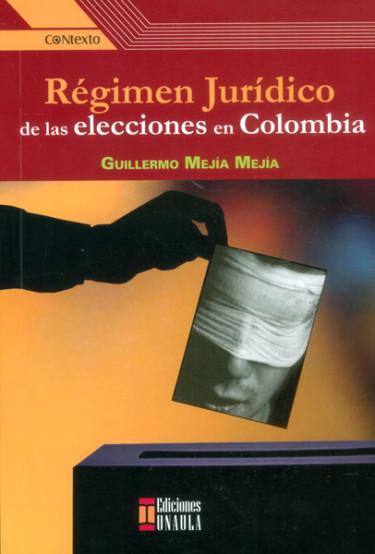 Régimen jurídico de las elecciones en Colombia