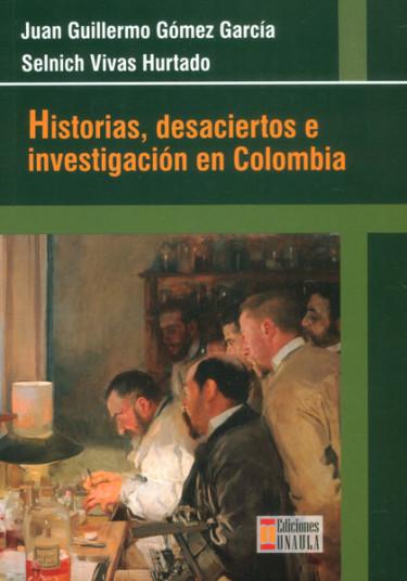 Historias, desaciertos e investigación en Colombia