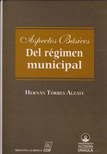 Aspectos Básicos del régimen municipal