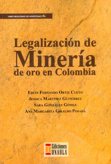 Legalización de minería de oro en Colombia