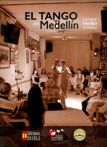 El tango en Medellín
