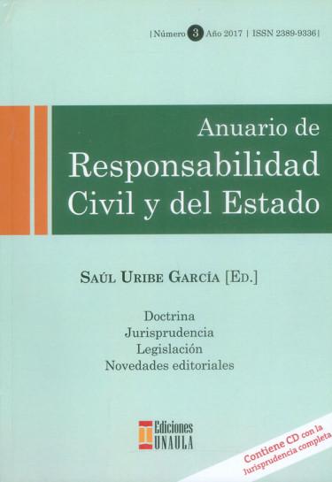 Anuario de responsabilidad civil y del Estado No.3 (Incluye CD)