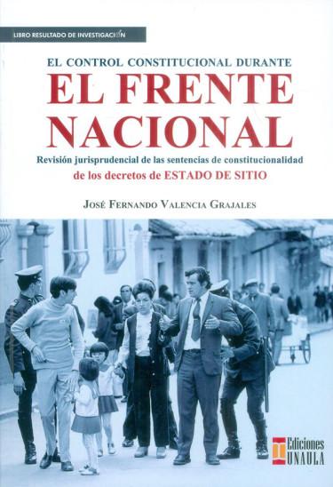 El control constitucional durante el Frente Nacional