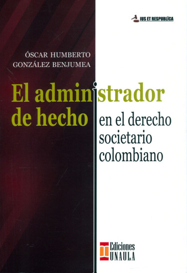 El administrador de hecho en el derecho societario colombiano