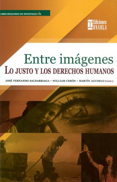 Entre imágenes. Lo justo y los derechos humanos