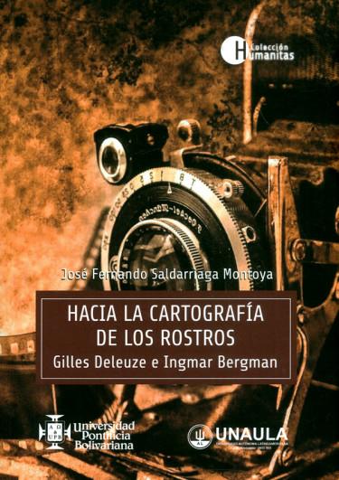 Hacia la cartografía de los rostros. Gilles Deleuze e Ingmar Bergman