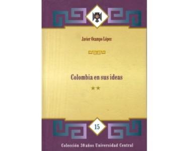 Colombia en sus ideas. (Tomo III)