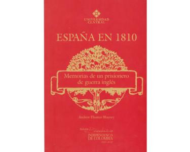 España en 1810. Memorias de un prisionero de guerra inglés
