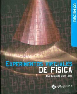 Experimentos virtuales de física. Mecánica