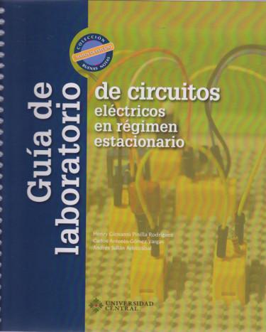 Guía de Laboratorio de Circuitos Eléctricos en Régimen Estacionario