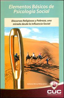 Elementos básicos de psicología social: discursos religiosos y pobreza, una mirada desde la influencia social