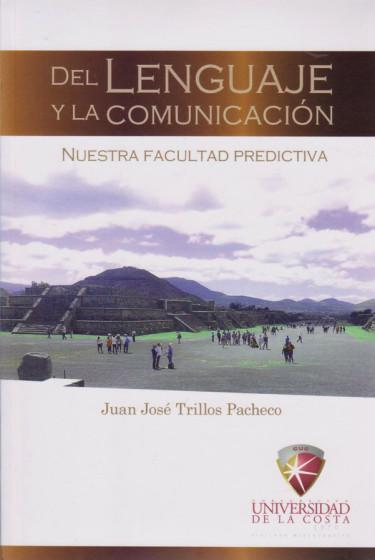 Del Lenguaje y la Comunicación