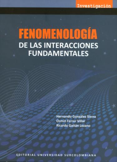Fenomenología de las interacciones fundamentales