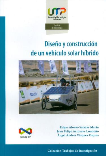 Diseño y construcción de un vehículo solar híbrido