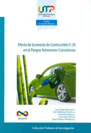 Efecto de la mezcla de Combustible E-20 en el Parque Automotor Colombiano