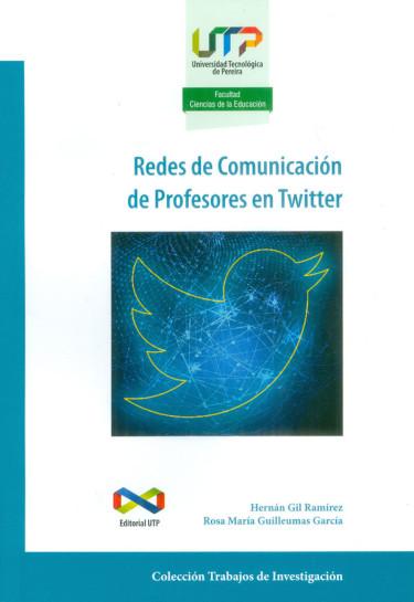 Redes de Comunicación de Profesores en Twitter