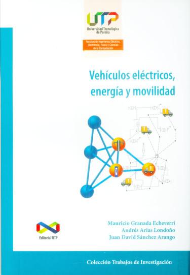 Vehículos eléctricos, energía y movilidad