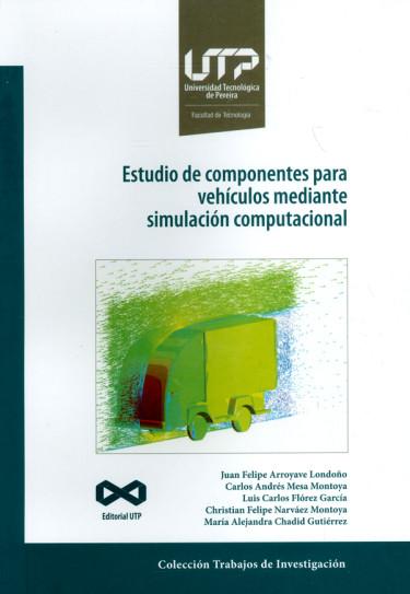 Estudio de componentes para vehículos mediante simulación computacional
