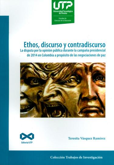 Ethos, discurso y contradiscurso.