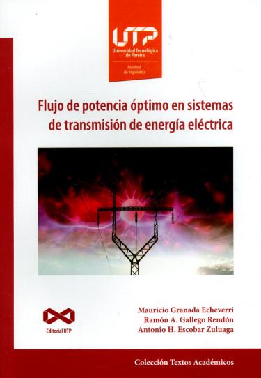 Flujo de potencia óptimo en sistemas de transmisión de energía eléctrica