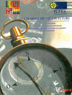 Girardot frente a su futuro. Investigación sobre las alternativas socio económicas para el desarrollo de la ciudad de Girardot y zonas aledañas