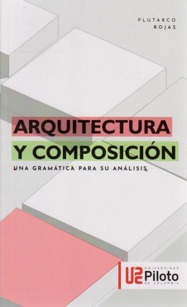 Arquitectura Y Composición