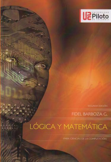 Lógica y Matemática. 2a edición