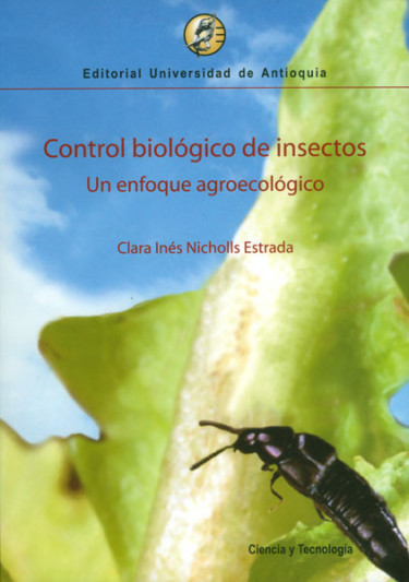 Control biológico de insectos: un enfoque agroecológico