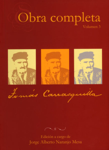 Obra completa. Tomás Carrasquilla Vol. 3