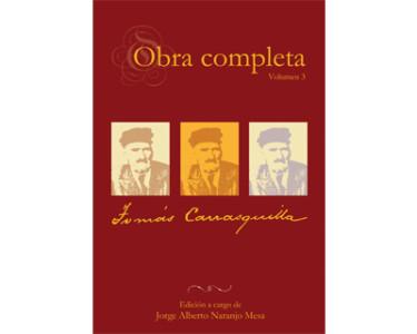 Obra completa Tomás Carrasquilla Vol. 3