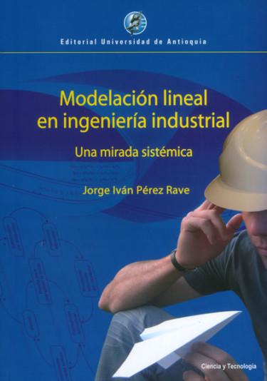 Modelación lineal en ingeniería industrial