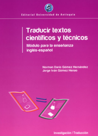Traducir textos científicos y técnicos. Módulo para la enseñanza inglés-español (Edición Bilingüe)