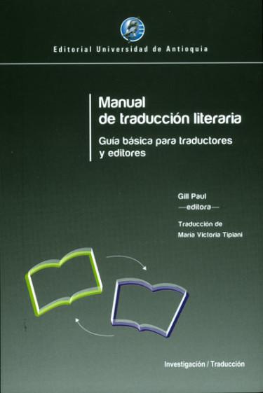 Manual de traducción literaria. Guía básica para traductores y editores