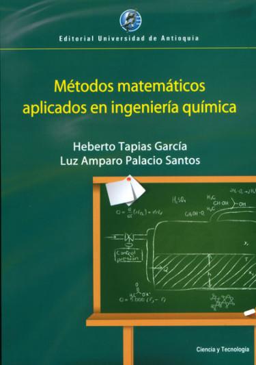 Métodos matemáticos aplicados en ingeniería química