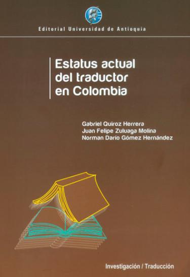 Estatus actual del traductor en Colombia