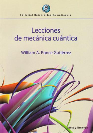 Lecciones de mecánica cuántica