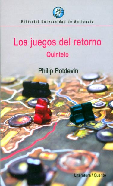 Los juegos del retorno. Quinteto