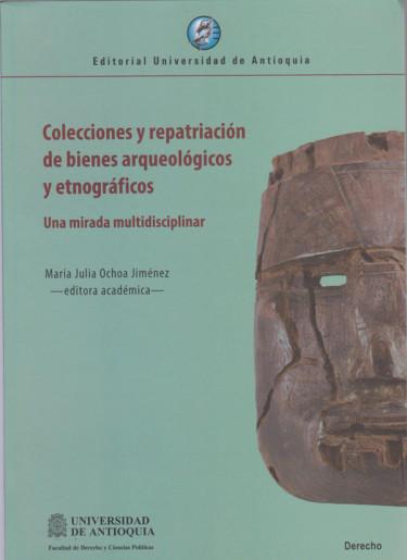 Colecciones y Reparaciones de Bienes Arqueológicos y Etnográficos