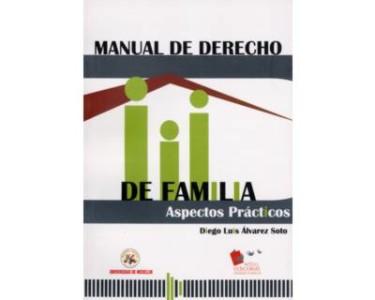 Manual de derecho de Familia. Aspectos prácticos