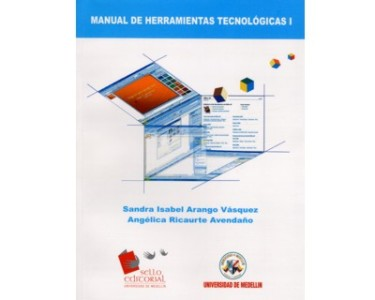 Manual de herramientas tecnológicas I