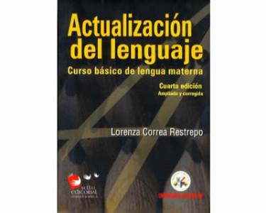 Actualización del lenguaje. Curso básico de lengua materna
