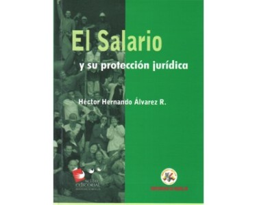 El salario y su protección jurídica