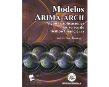 Modelos Arima - Arch. Algunas aplicaciones a las series de tiempo financieras